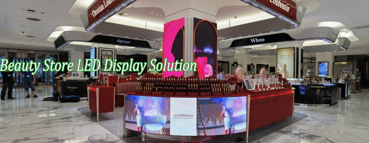 Beauty Store LED Display Solution